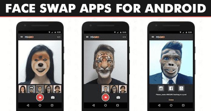 Las 5 mejores aplicaciones de intercambio de rostros para Android 2020