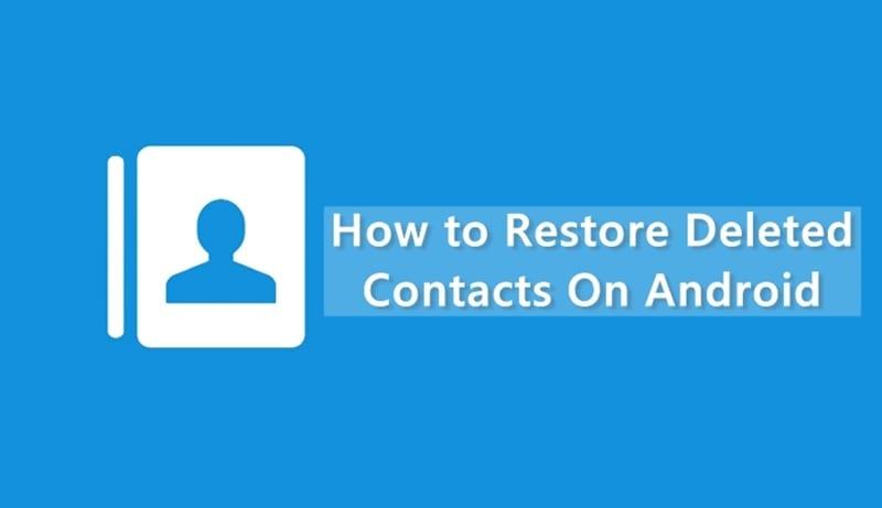 Cómo restaurar contactos perdidos o borrados en Android 2020