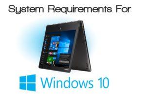 Requisitos del sistema para Windows 10