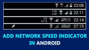 Cómo añadir el indicador de velocidad de la red en la barra de estado de Android