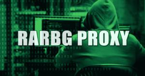 Lista de sitios proxy RARBG 2020 (100% de sitios espejo RARBG en funcionamiento)