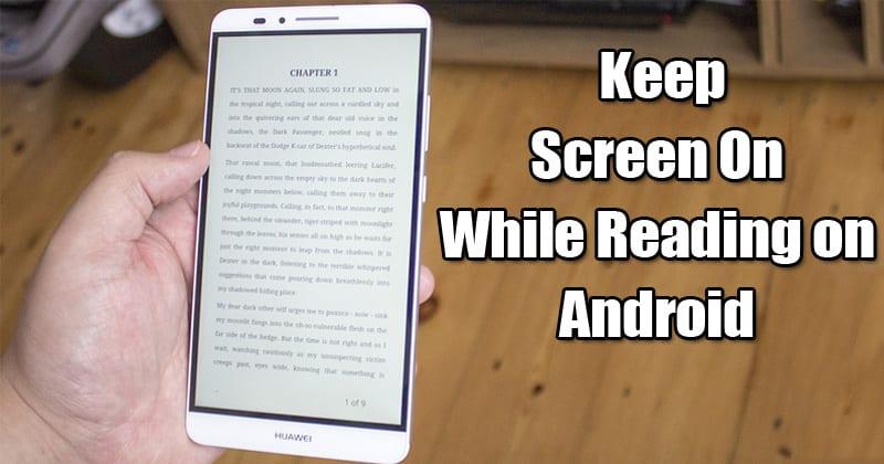 Cómo mantener la pantalla encendida mientras se lee en Android