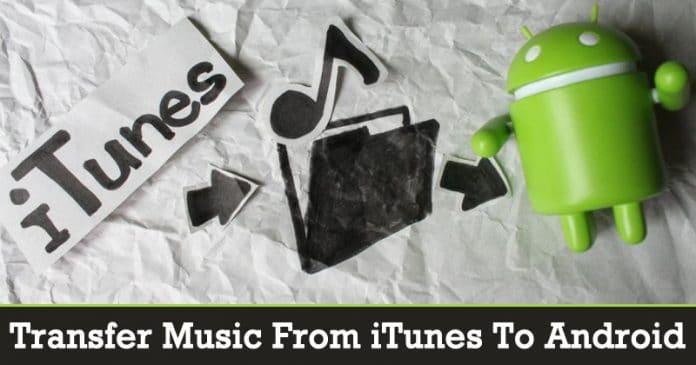 Cómo transferir música de iTunes al teléfono inteligente Android