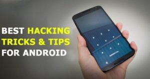 20 mejores trucos y consejos de hacking para Android en 2020