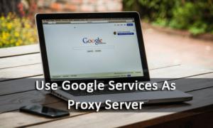 Cómo utilizar Google Translate como servidor proxy