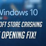 Cómo solucionar el problema de colapso de la tienda de Windows 10