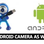 Cómo usar la cámara del teléfono Android como cámara web para el PC