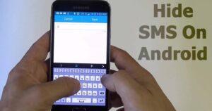 Cómo ocultar los SMS en Android para mantener sus mensajes en privado
