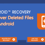 Cómo recuperar archivos borrados en Android 2020