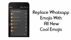 Cómo reemplazar los emoticones de Whatsapp con los nuevos emoticones de moda
