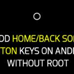 Cómo añadir teclas de botón suave de inicio/respaldo en Android sin raíz