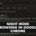 Cómo utilizar la navegación en modo nocturno en Google Chrome