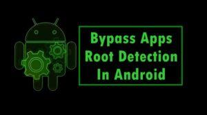 Cómo evitar las aplicaciones de detección de raíces en Android