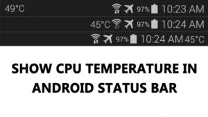 Cómo mostrar la temperatura de la CPU en la barra de estado de Android