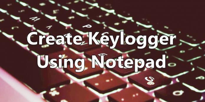 Cómo crear un registrador de teclas con el Bloc de notas