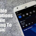 Cómo desactivar las notificaciones mientras se escucha música en Android
