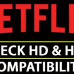Compruebe si su teléfono inteligente Android es compatible con el Netflix HD