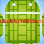 Cómo deshabilitar todas las notificaciones de aplicaciones en Android
