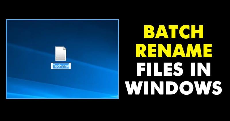 Cómo cambiar el nombre de los archivos por lotes en Windows
