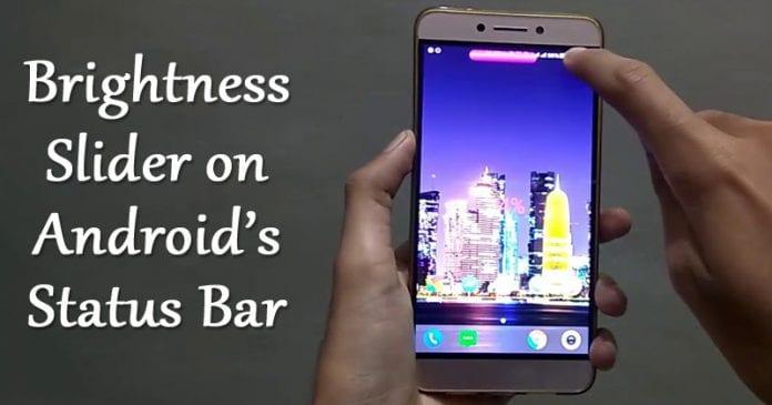 Cómo añadir el deslizador de brillo en la barra de estado en Android