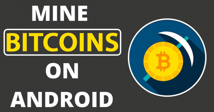 Cómo extraer Bitcoin y otras criptodivisas de su smartphone