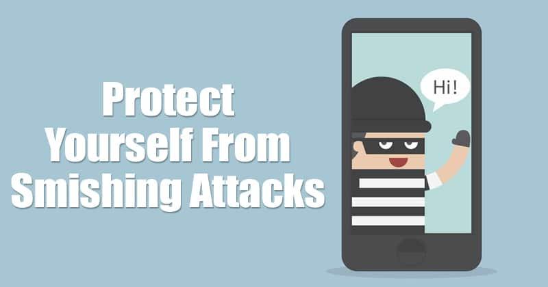 Cómo protegerse de los ataques de Smishing en 2020
