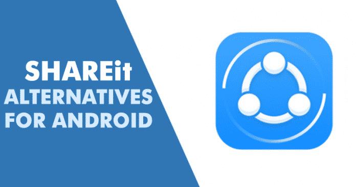 Las 10 mejores alternativas de SHAREit para Android 2020