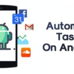 Cómo automatizar inteligentemente cualquier tarea en tu teléfono Android