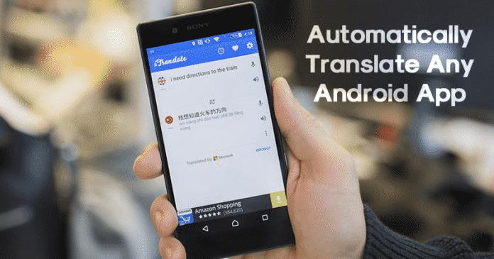 Cómo traducir automáticamente cualquier aplicación de Android a cualquier idioma