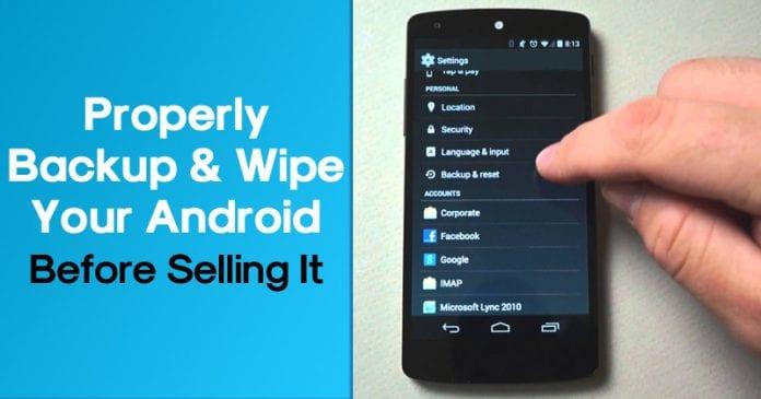 Cómo hacer una copia de seguridad y limpiar correctamente su dispositivo Android antes de venderlo