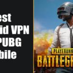 Los 10 mejores Android VPN para PUBG Mobile en 2020