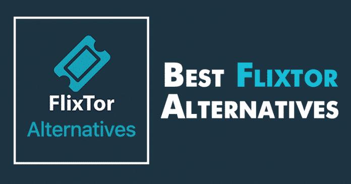 Las 10 mejores alternativas de Flixtor 2020 para ver películas gratis