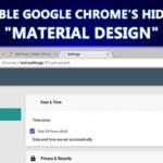 "Cómo activar el ""diseño de material"" oculto de Google Chrome"