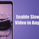 Cómo activar el vídeo a cámara lenta en cualquier dispositivo Android