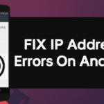 """Cómo solucionar el error """"No se pudo obtener la dirección IP"""" en Android"""