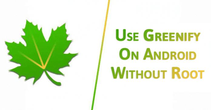 Cómo configurar Greenify en Android sin raíz
