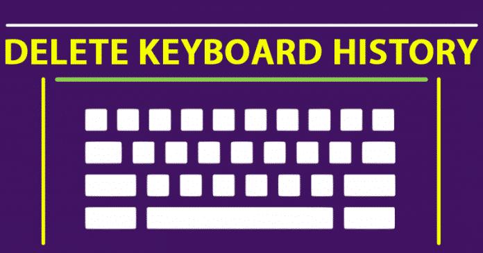 Cómo borrar el historial de teclado de cualquier dispositivo Android