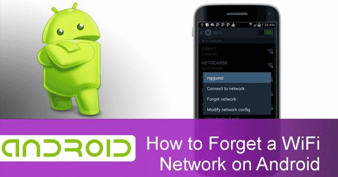 Cómo olvidar las conexiones WiFi guardadas en cualquier dispositivo Android