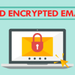 Cómo enviar correos electrónicos encriptados y por qué debe empezar a enviar correos electrónicos encriptados
