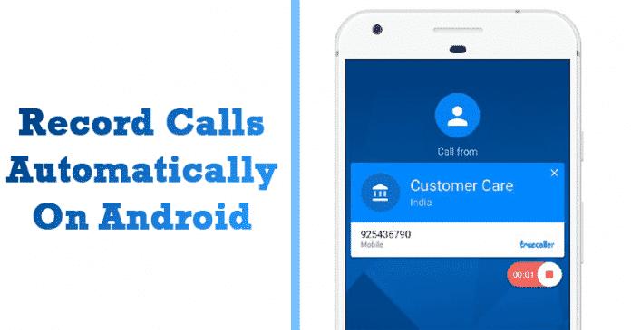 Cómo grabar llamadas automáticamente en Android usando Truecaller