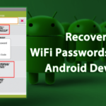 Cómo recuperar las contraseñas de WiFi usando un dispositivo Android (3 métodos)