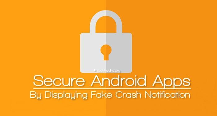 Asegure las aplicaciones de Android mostrando una falsa notificación de colisión