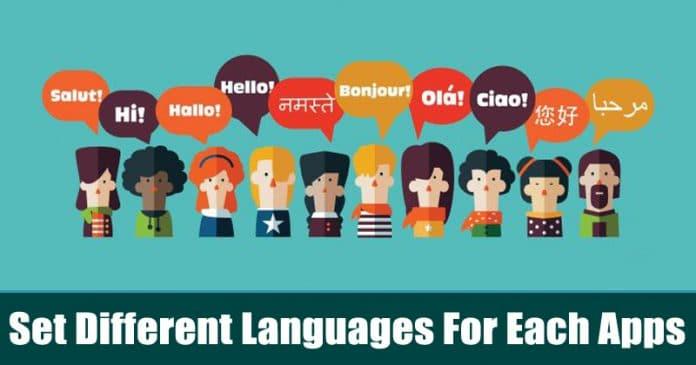 Cómo establecer diferentes idiomas para cada una de tus aplicaciones de Android