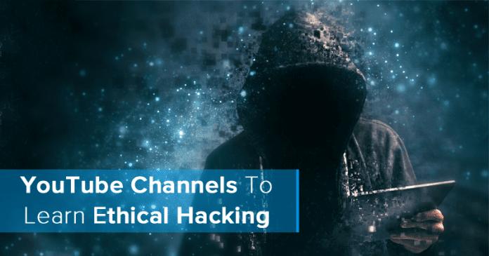 Los 20 mejores canales de YouTube para aprender el Ethical Hacking 2020
