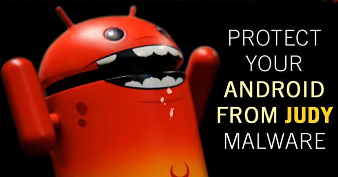 Cómo proteger tus dispositivos Android de los programas maliciosos de Judy!