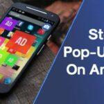 Cómo detener los anuncios emergentes en un teléfono Android