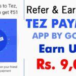 Cómo ganar dinero con Google Tez Payment App: Recomienda y gana 9000 rupias