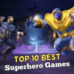 Los 10 mejores juegos de superhéroes para Android