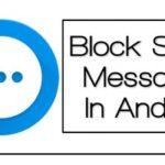 Cómo bloquear los mensajes de spam en Android usando lugares de reunión