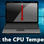 Cómo comprobar la temperatura de la CPU en Windows 10